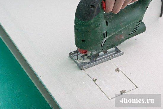 Как вырезать отверстие в гипсокартоне